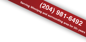 (204) 981-6492. Serving Winnipeg and surrounding area for 20 years